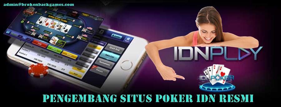 Pengembang Situs Poker IDN Resmi
