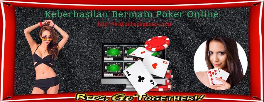 Keberhasilan Bermain Poker Online